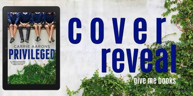 COVER REVEAL- Privileged by CarrieAarons
