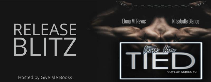 RELEASE BLITZ- Tied by Elena M. Reyes & N. IsabelleBlanco