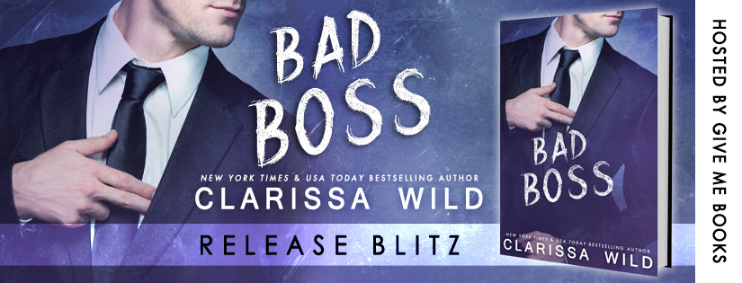 RELEASE BLITZ – Bad Boss by Clarissa Wild