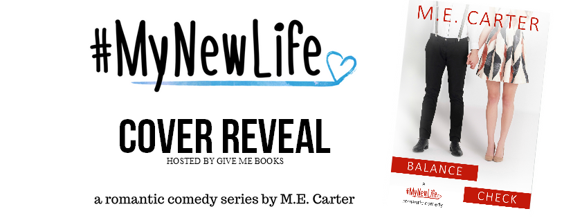 SURPRISE COVER REVEAL- Balance Check by M.E. Carter