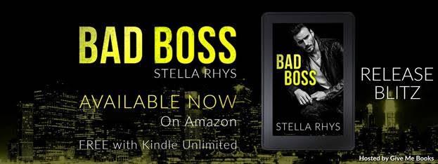 RELEASE BLITZ- Bad Boss by StellaRhys