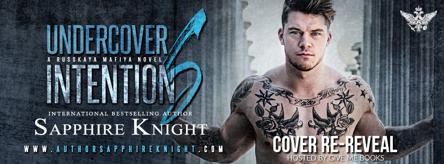 COVER RE-REVEAL- Undercover Intentions by SapphireKnight
