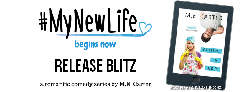 RELEASE BLITZ- Getting A Grip by M.E. Carter