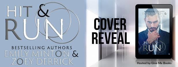 COVER REVEAL- Hit and Run by Emily Minton & ZoeyDerrick