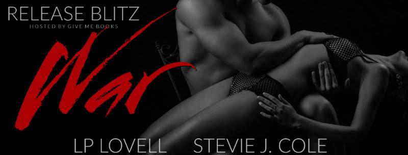 RELEASE BLITZ- War by LP Lovell & Stevie J.Cole