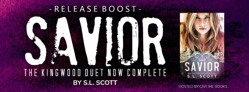 RELEASE BOOST- Savior by S.L. Scott