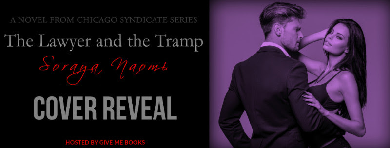 COVER REVEAL – The Lawyer and the Tramp by Soraya Naomi