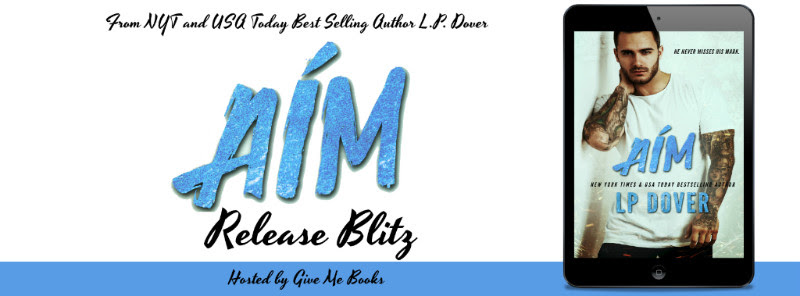 RELEASE BLITZ – AIM by LP Dover