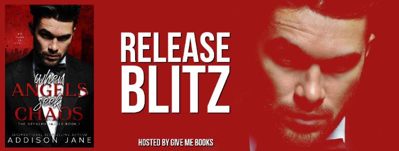 RELEASE BLITZ- When Angels Seek Chaos by AddisonJane