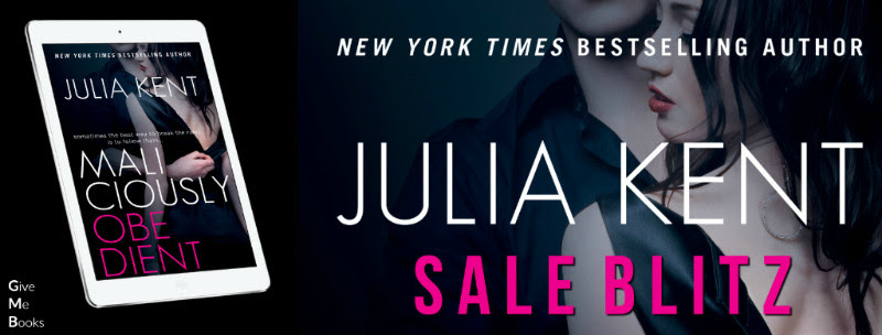 SALE BLITZ- Maliciously Obedient by Julia Kent