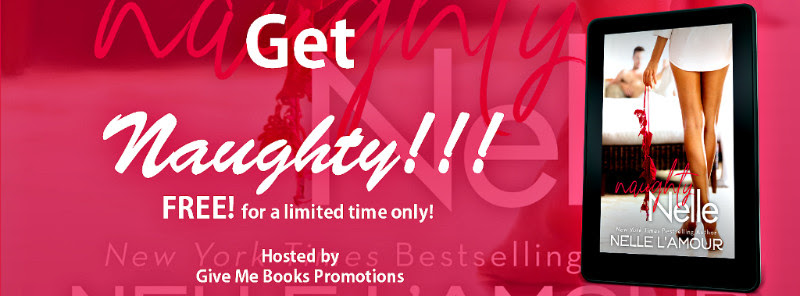 RELEASE BLITZ- Naughty Nelle by Nelle L'Amour