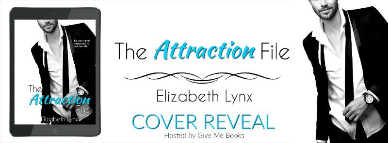 COVER REVEAL- The Attraction File by ElizabethLynx