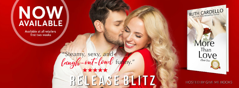 RELEASE BLITZ- More Than Love by Ruth Cardello