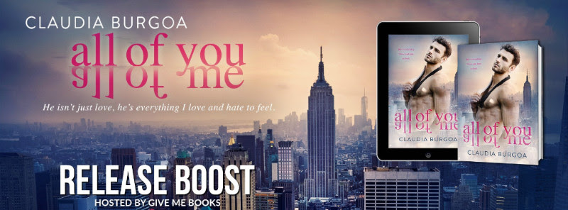 RELEASE BOOST- All of You All of Me by Claudia Burgoa