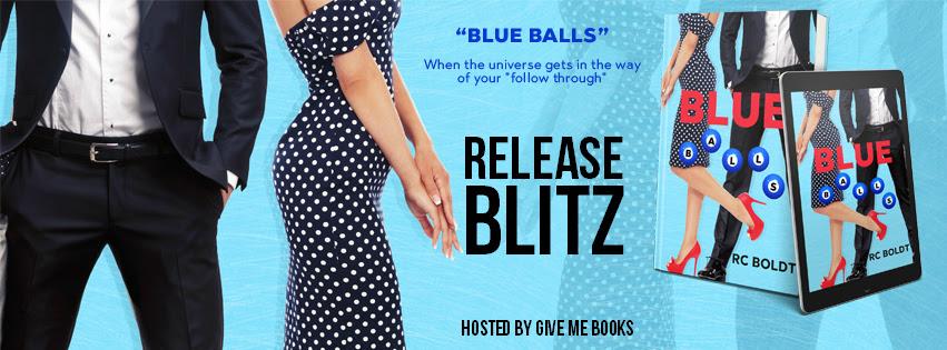 RELEASE BLITZ- Blue Balls by RCBoldt