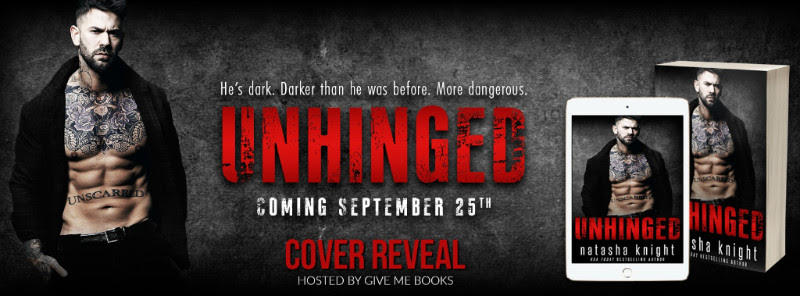 COVER REVEAL- Unhinged by NatashaKnight