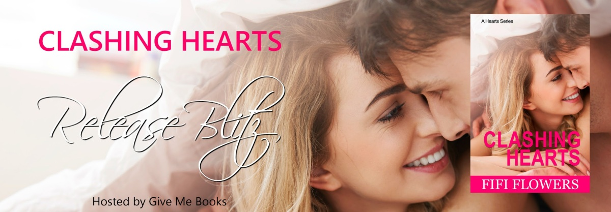 RELEASE BLITZ – Clashing Hearts by FifiFlowers