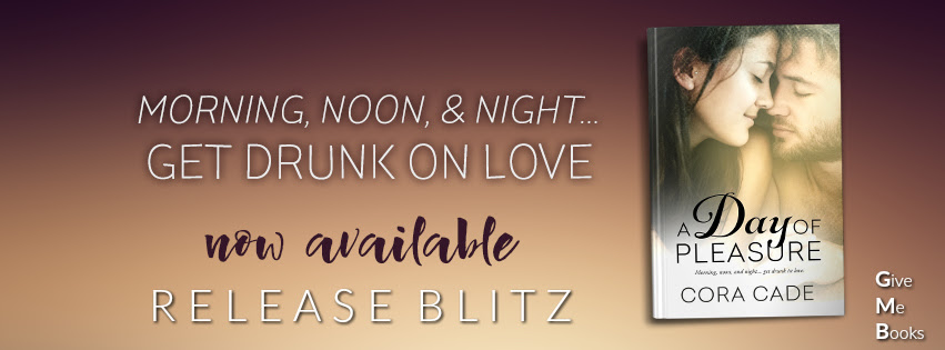 RELEASE BLITZ- A Day of Pleasure by Cora Cade