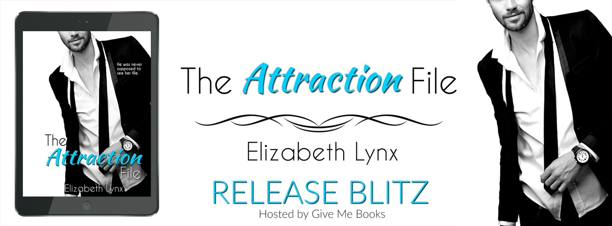 RELEASE BLITZ- The Attraction File by ElizabethLynx