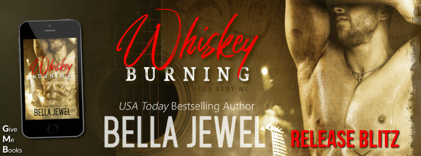 RELEASE BLITZ – Whiskey Burning by Bella Jewel