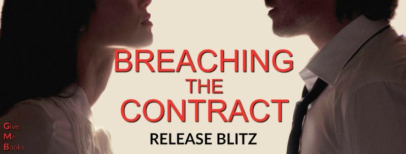 RELEASE BLITZ- Breaching the Contract by ChantalFernando