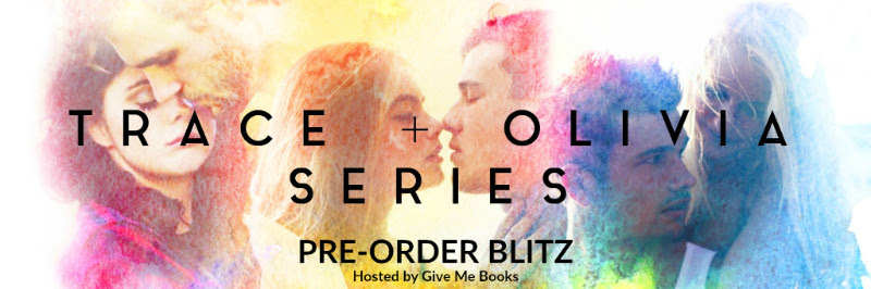 PRE-ORDER BLITZ- Trace + Olivia Series by Micalea Smeltzer