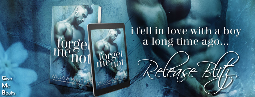 RELEASE BLITZ- Forget Me Not by Willow Winters