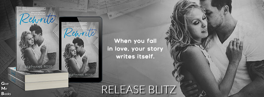 RELEASE BLITZ- Rewrite by Stephanie Rose