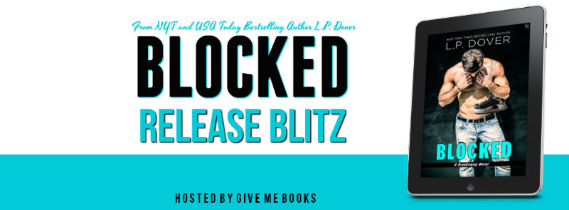 RELEASE BLITZ- Blocked by L.P. Dover