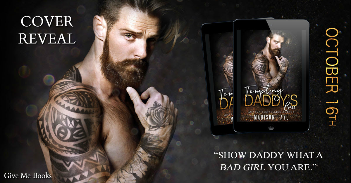 COVER REVEAL- Tempting Daddy's Boss by MadisonFaye