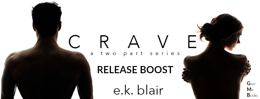 RELEASE BOOST- Crave: Part Two by E.K. Blair