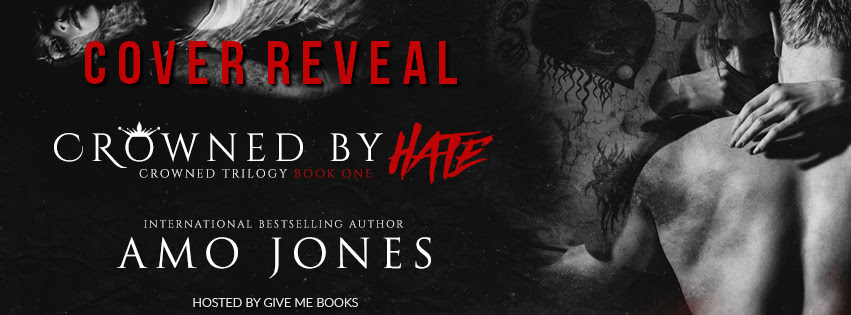 COVER REVEAL- Crowned by Hate by AmoJones