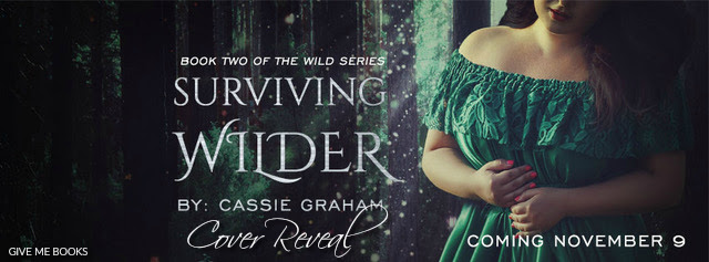 COVER REVEAL- Surviving Wilder by Cassie Graham