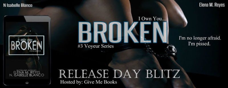 RELEASE BLITZ- Broken by Elena M. Reyes & N. IsabelleBlanco