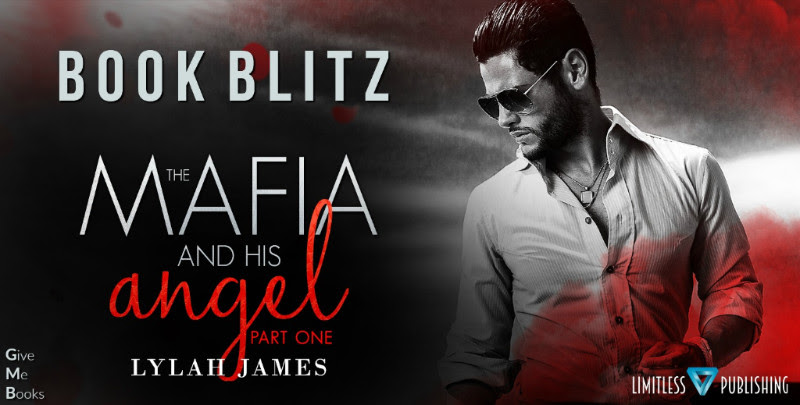 BOOK BLITZ- The Mafia and His Angel: Part One by Lylah James