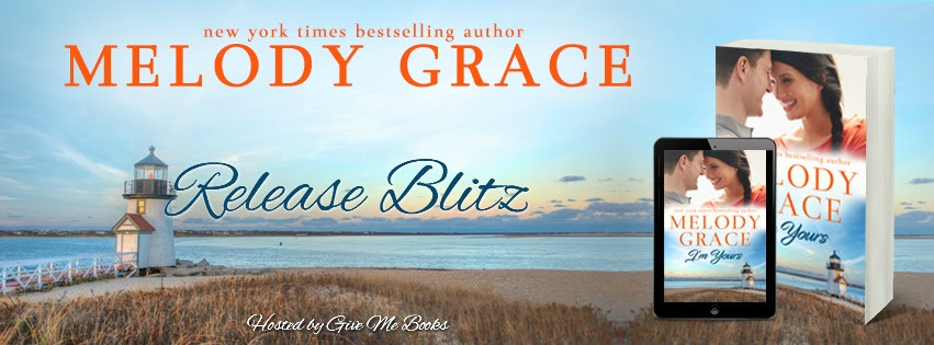 RELEASE BLITZ- I'm Yours by MelodyGrace