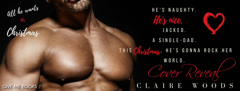 COVER REVEAL- All He Wants This Christmas by ClaireWoods